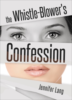 The_WhistleBlowers_Confession_Book_Cover__High_Resolution